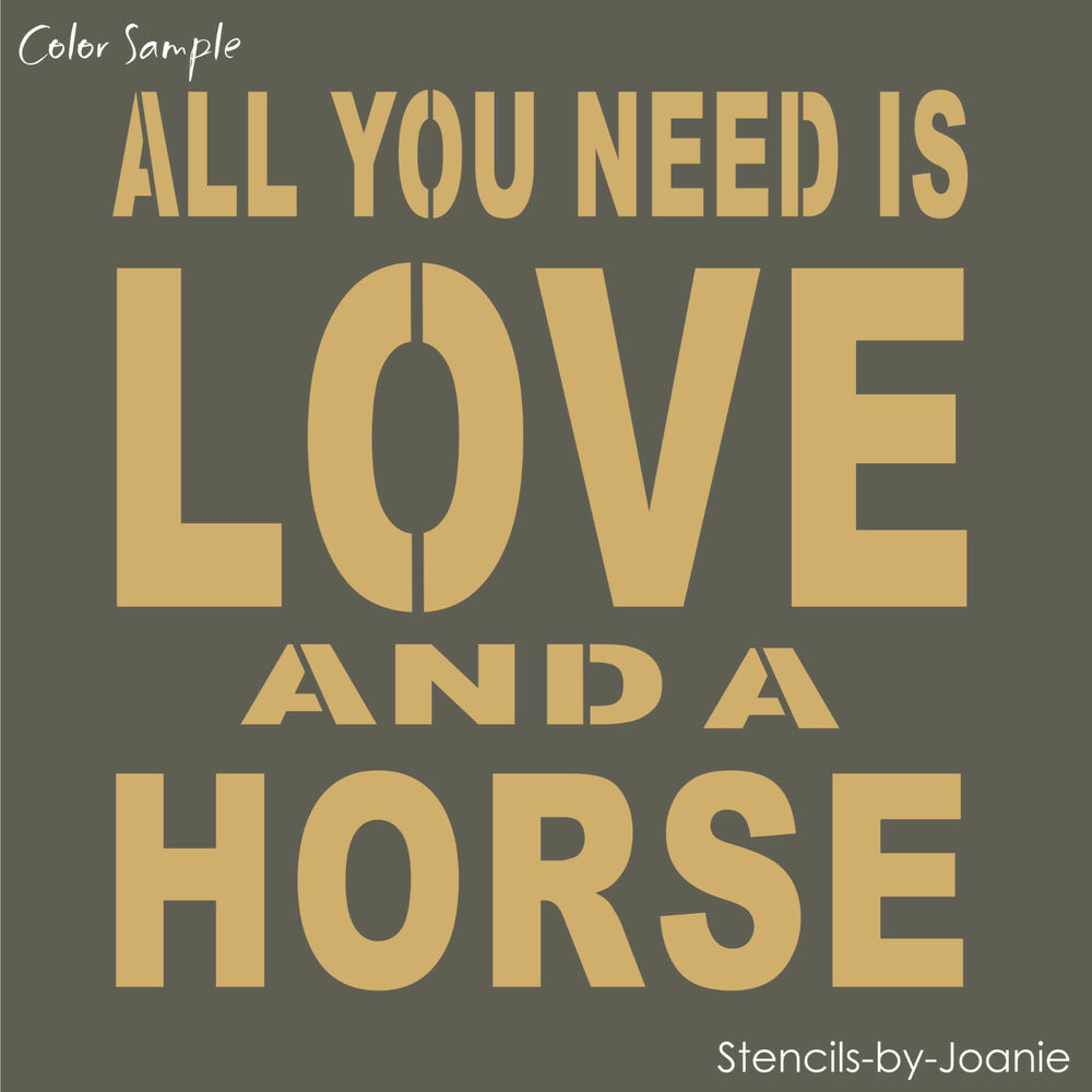 STENCIL All You Need Is LOVE A HORSE Block Lettering Typography Art ...