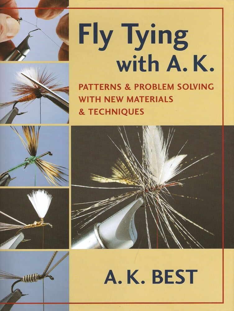 Best a k ak flytying fishing book fly tying with a k for Best fly fishing books