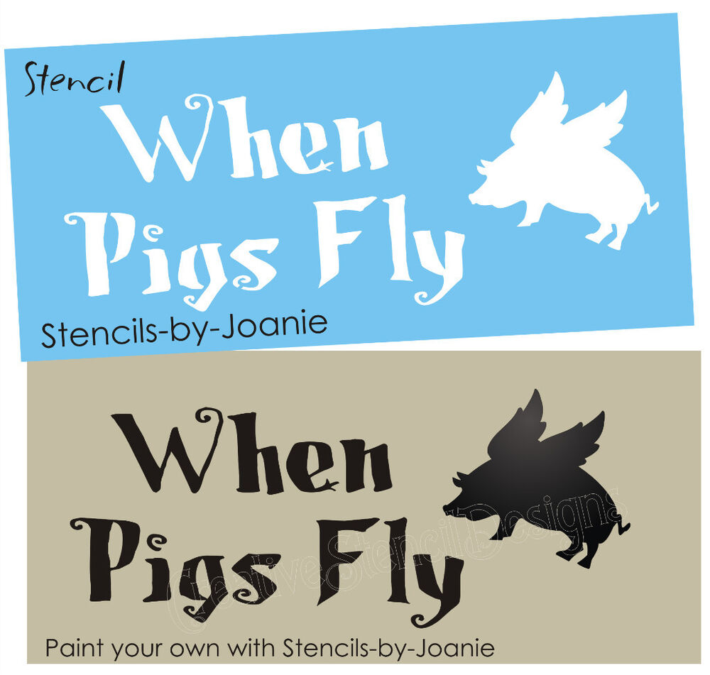 Primitive Kitchen Signs: Designs By Joanie STENCIL When Pigs Fly Country Kitchen