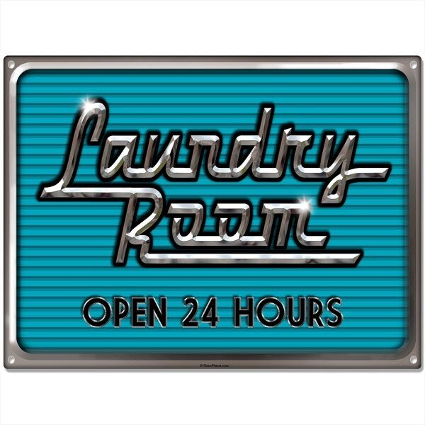 Laundry Room Open 24 Hours Metal Sign Vintage Style