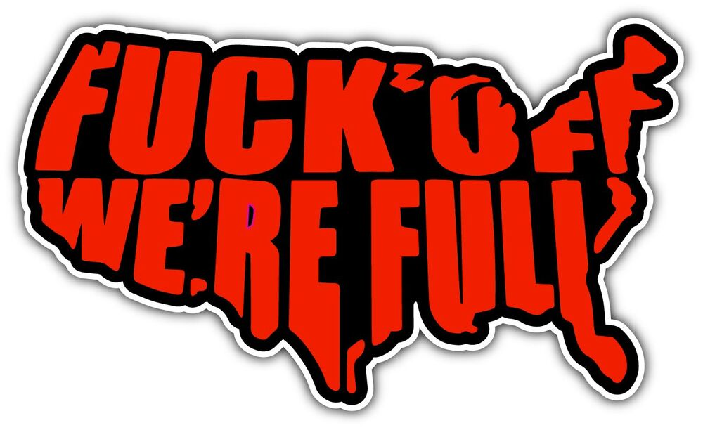 F off we 39 re full usa funny car bumper window sticker Getting stickers off glass
