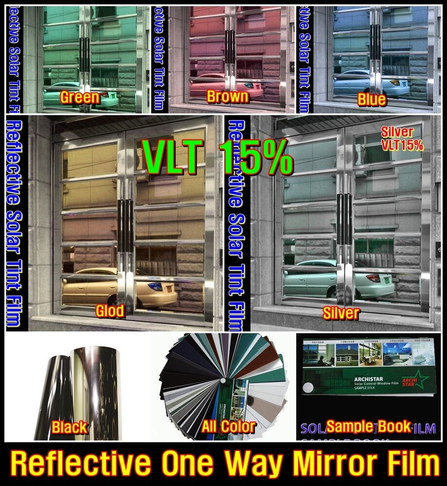 w 60 150cm vlt15 color reflective tint film 2ply mirror privacy one way safety ebay. Black Bedroom Furniture Sets. Home Design Ideas