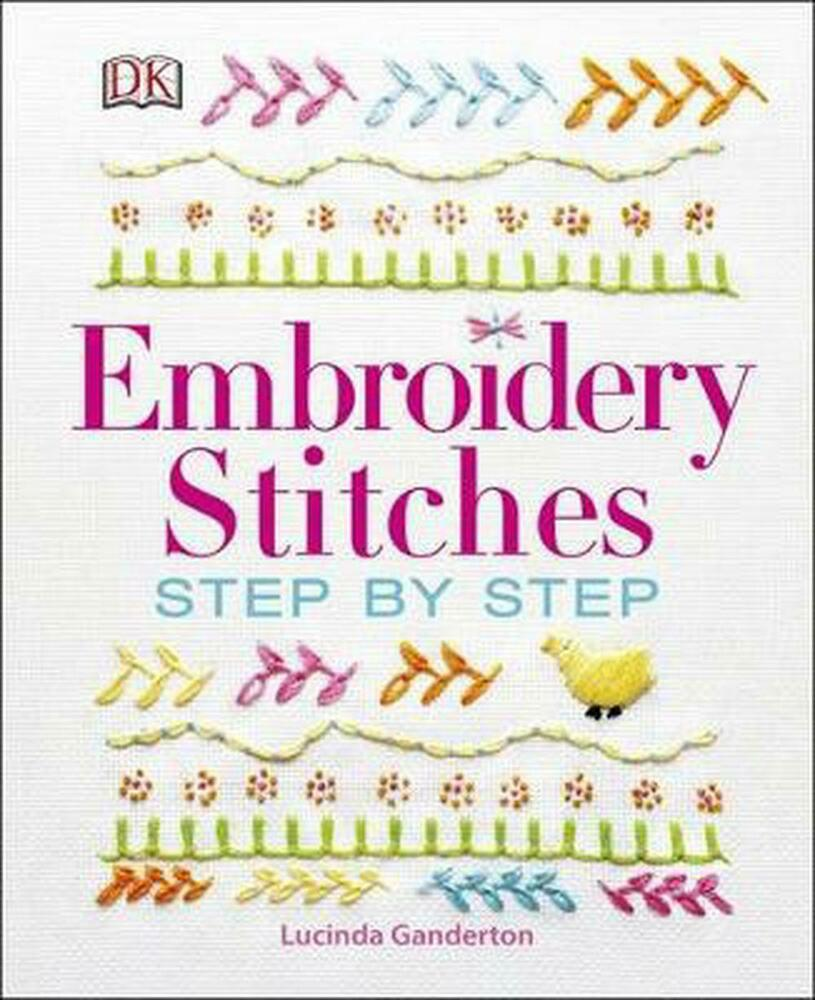 Embroidery stitches step by lucinda ganderton