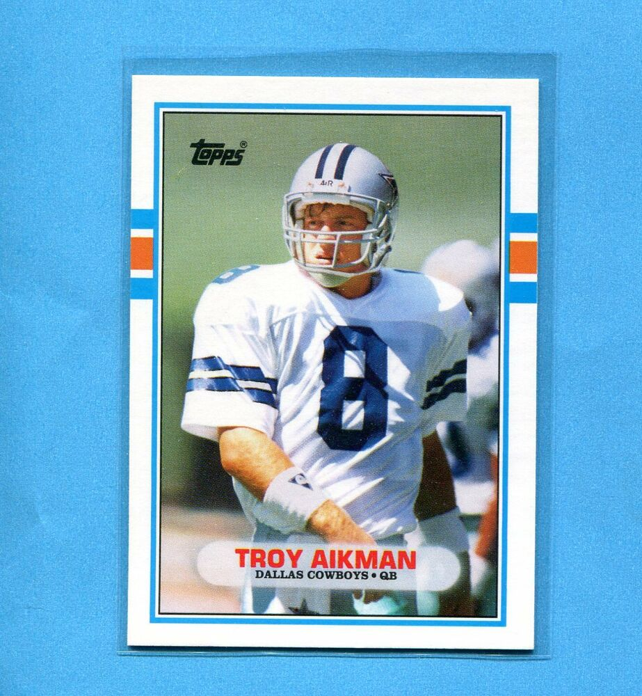 TROY AIKMAN DALLAS COWBOYS 1989 TOPPS FOOTBALL NFL ROOKIE
