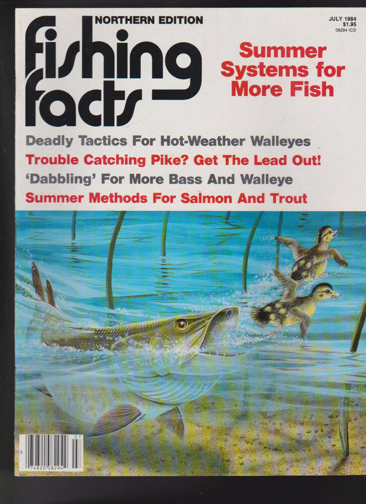 Fishing facts magazine pike walleye bass salmon trout july for Bass fishing magazine