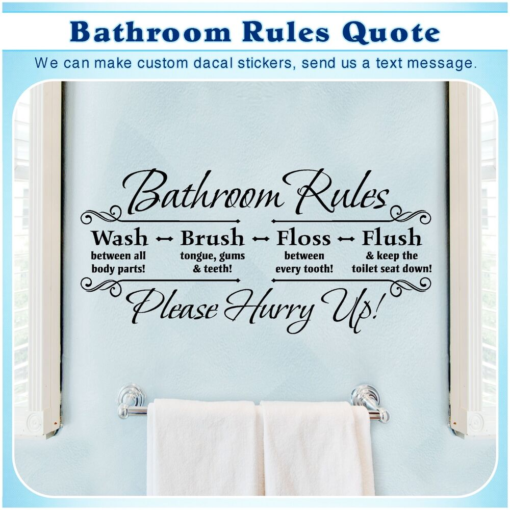 Bathroom rules english quote saying vinyl wall home decor for Bathroom wall decor quotes