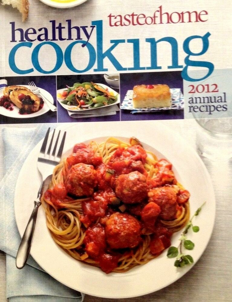 Healthy Cookout Recipes: Taste Of Home Healthy Cooking Annual Recipes New Hardcover