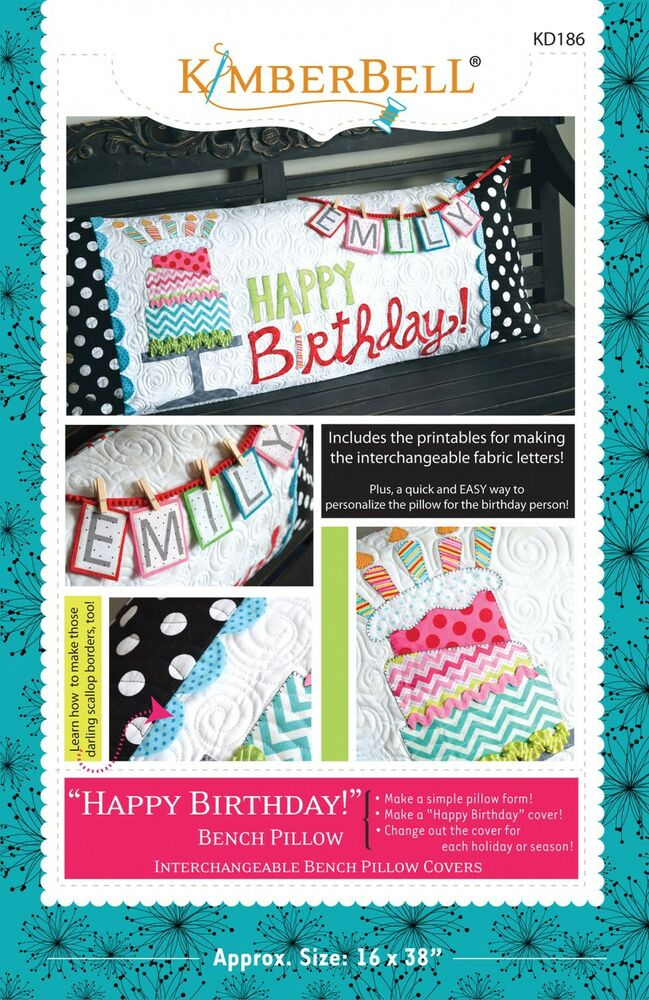 Happy Birthday KimberBell Bench Pillow Of Month Quilt Pattern