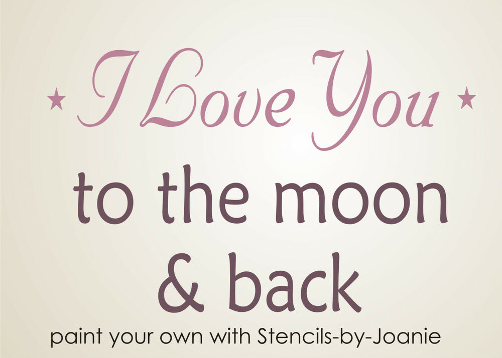 Stencil Love You Moon Back Primitive Country Chic Baby Nursery Cottage ...
