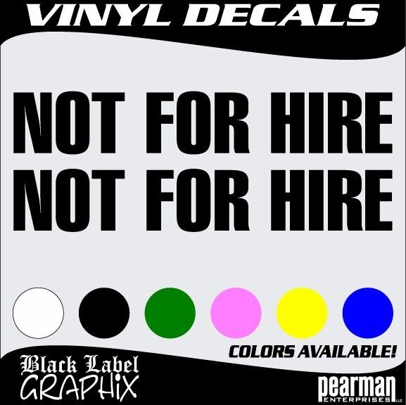 Not for hire set semi rig truck vin 3 vinyl decal sticker qty 2 ebay