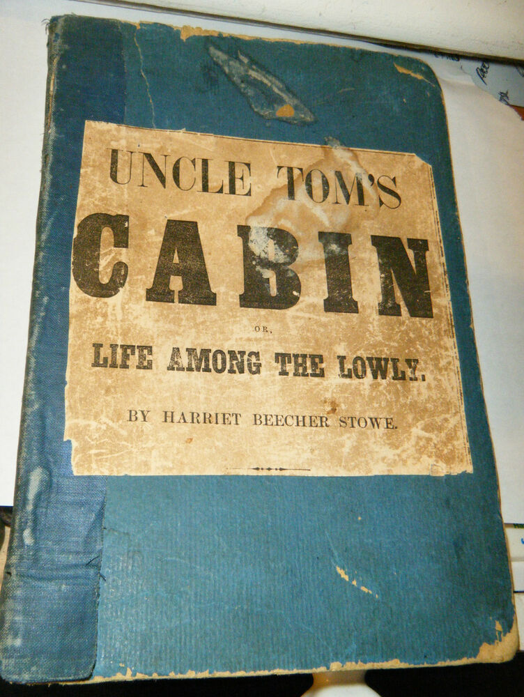 Uncle tom 39 s cabin beecher stowe 1852 1st extrememly rare for Tom s cabin