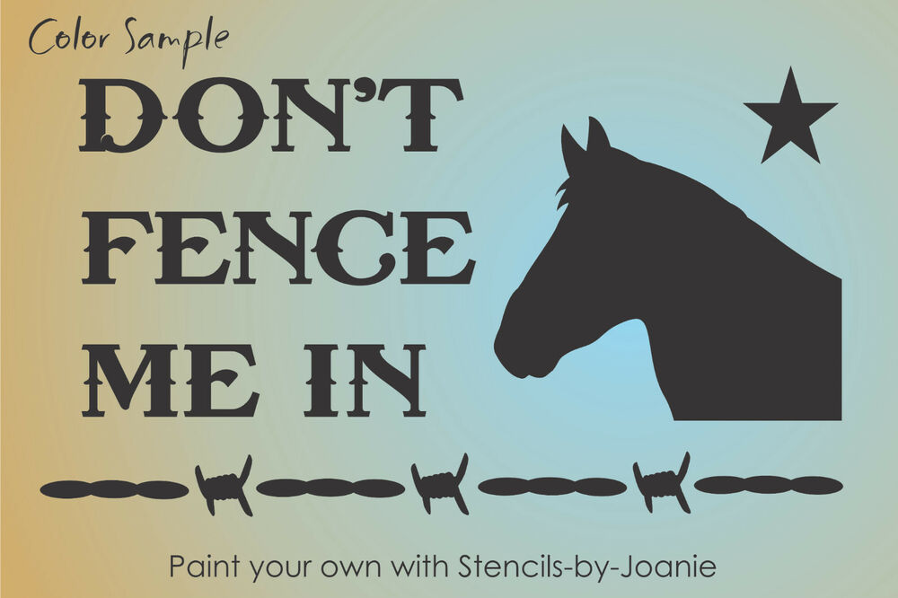 Country Stencil Dont Fence Me Horse Barbed Wire Man Cave