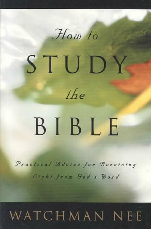 how to study the bible robert west pdf