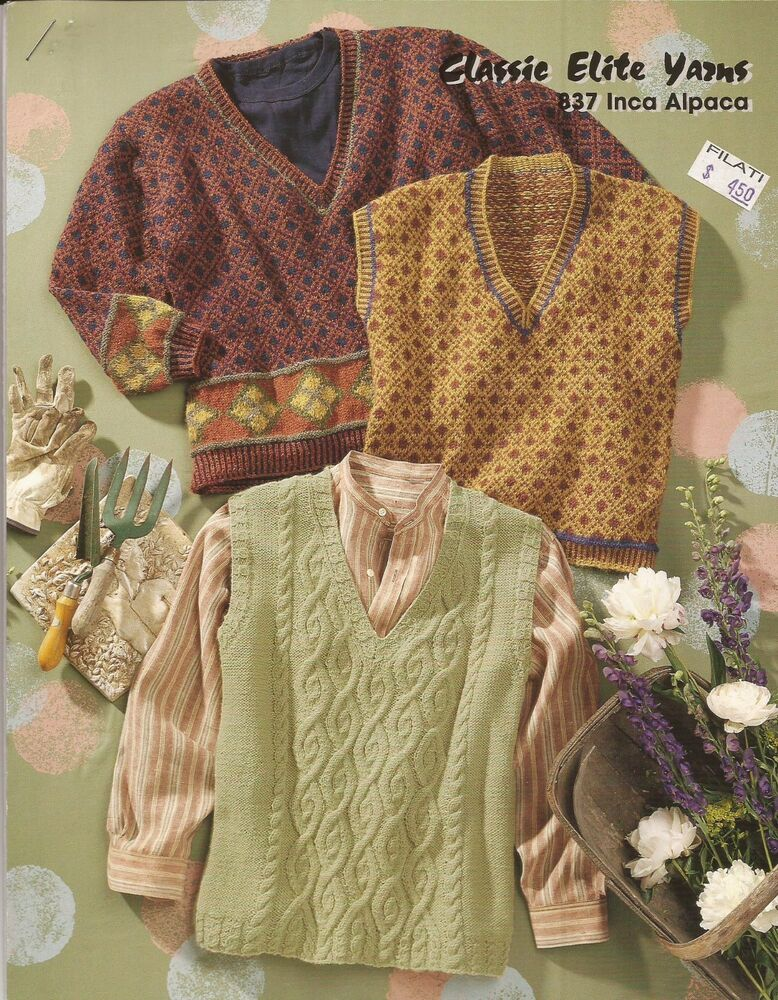 CEY Classic Elite Yarns KNITTING PATTERN 837 Inca Alpaca Pullover & Vests...