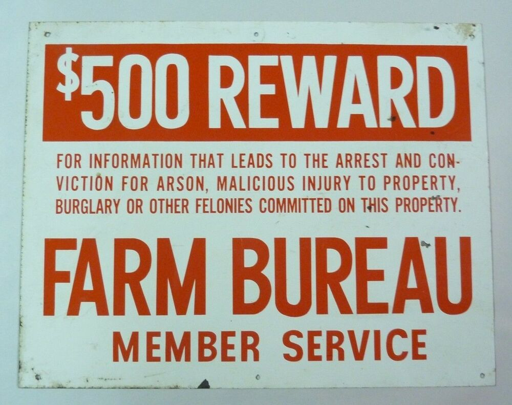 old retired farm bureau member service sign 500 reward old security service adv ebay. Black Bedroom Furniture Sets. Home Design Ideas