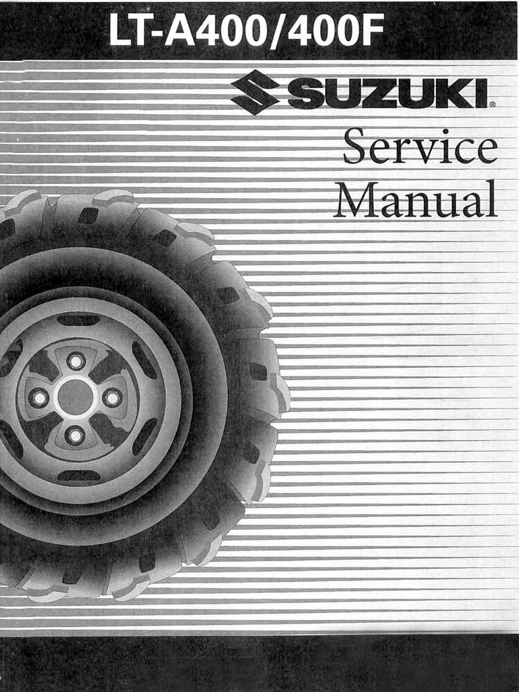 02 03 04 05 06 07 Suzuki Eiger 400 Full Service    Repair Manual Lt