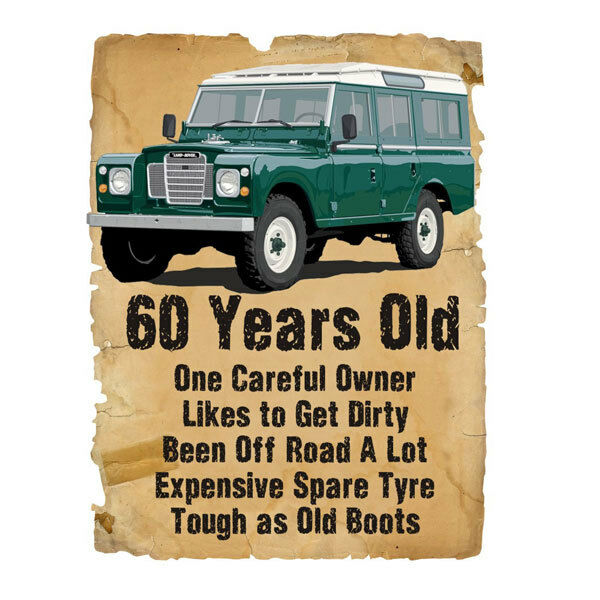 60 Year Old 60th Birthday Gift Land Rover Funny Stupid Tees T Shirt