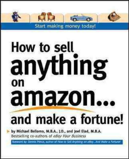 How to sell anything on amazon and make a fortune for How to make and sell