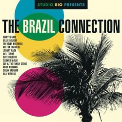 Various Artists - Studio Rio Presents: The Brazil Connection / Various [New Viny