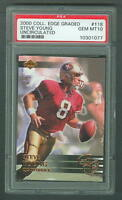 Steve Young 2000 Collectors Edge 118 Uncirclated PSA 10