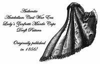 Antebellum Civil War Ladys Cloak Draft Pattern 1856