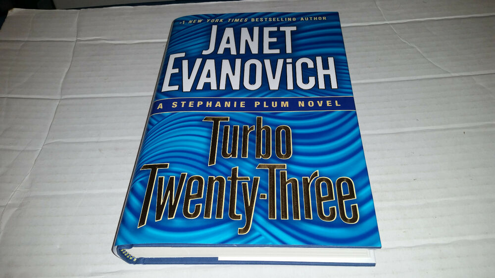 This Site Contains Information About Turbo TwentyThree Stephanie Plum Series 23 By Janet