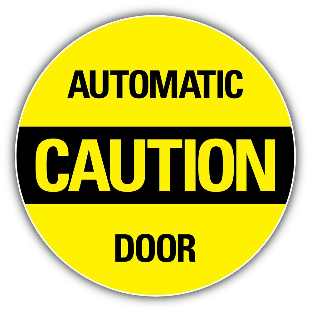 Caution Automatic Door Store Shop Sign Sticker Decal 4 5
