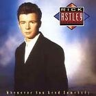 RICK ASTLEY - WHENEVER YOU NEED SOMEBODY - CD - NEVER GONNA GIVE YOU UP +
