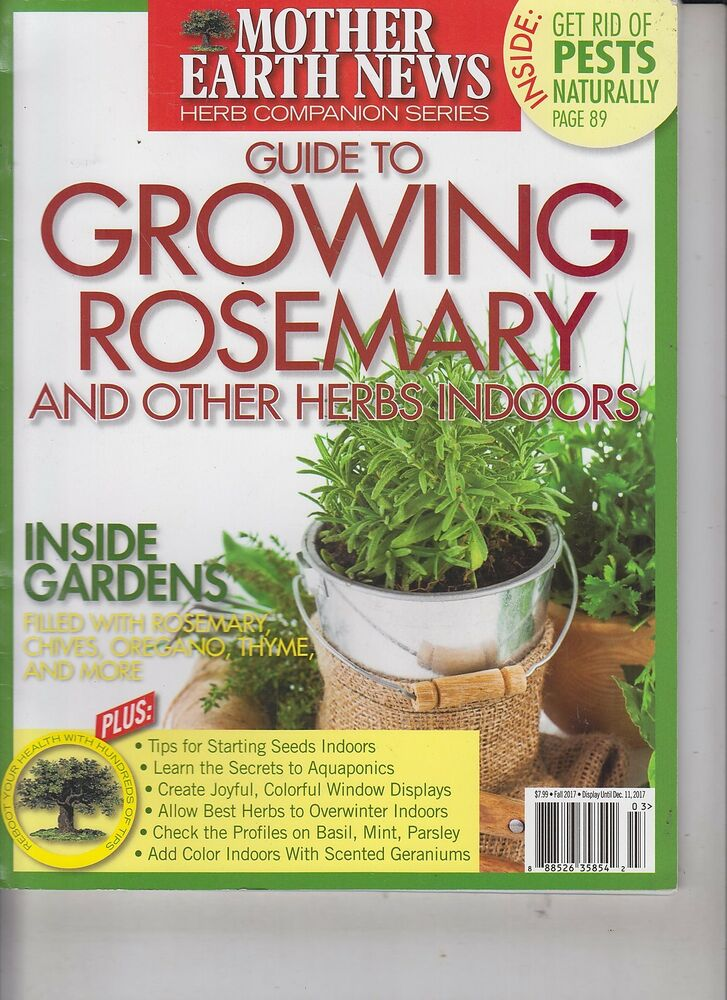 Details About Mother Earth News Herb Companion Series Fall 2017 Guide To Growing Rosemary