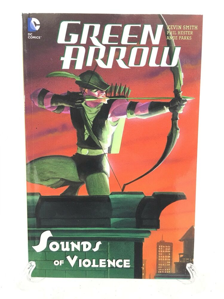Green Arrow Sounds Of Violence Kevin Smith Col 11 15 Dc Comics Tpb