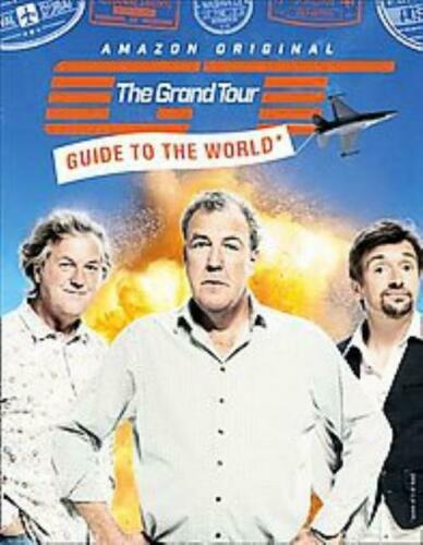 THE GRAND TOUR GUIDE TO THE WORLD - CLARKSON, JEREMY/ HAMMOND, RICHARD/ MAY, JAM
