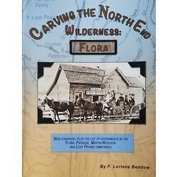 Carving The North End Wilderness: Flora Wallowa County History