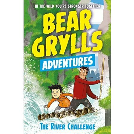 img-A Bear Grylls Adventure 5: The River Challenge by Grylls, Bear Book The Cheap