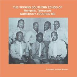 THE SINGING SOUTHERN ECHOES OF MEMPHIS, TENNESSEE: SOMEBODY TOUCHED ME NEW VINYL