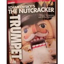 Tchaikovsky's The Nutcracker Trumpet Solo Sheet Music Play-Along Book CD NEW