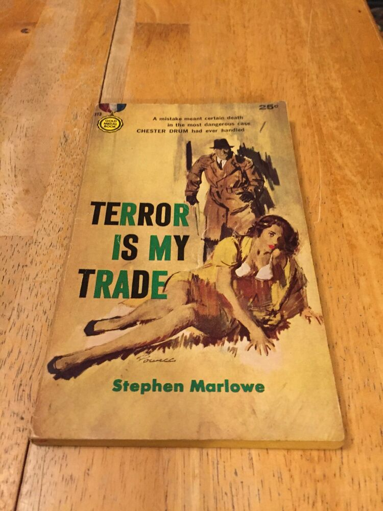 Terror Is My Trade By Stephen Marlowe Gold Medal Book 813 Pb 1958