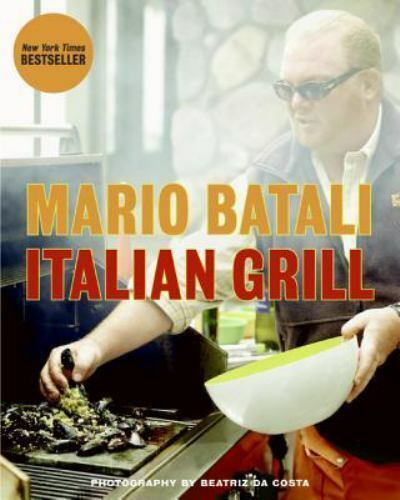 Italian Grill by Mario Batali and Judith Sutton (2008, Hardcover)-Great Pictures