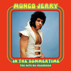 Mungo Jerry - In The Summertime: The Hits Re-Recorded [New CD]