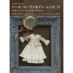 Doll Coordinate Recipe 12 Sweet Fairy Tale /Japanese Doll Clothes Book