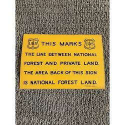 Vintage US Forest Service Property Boundary Tin Sign. Raised Lettering