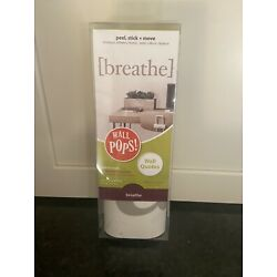 WallPops WPQ2154 Wall Words quotes Grey Breathe Peel stick + move New packaging