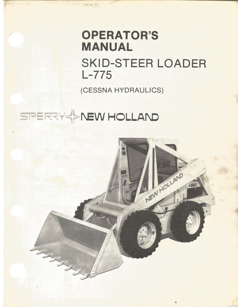 new holland 775 skid steer parts diagram bobcat s250 skid steer parts diagram new holland l-775 (cessna)skid loader operator's manual | ebay