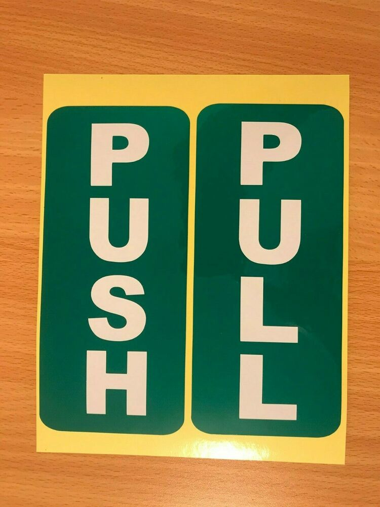 Push Pull Door Sign Sticker Self Adhesive Ebay