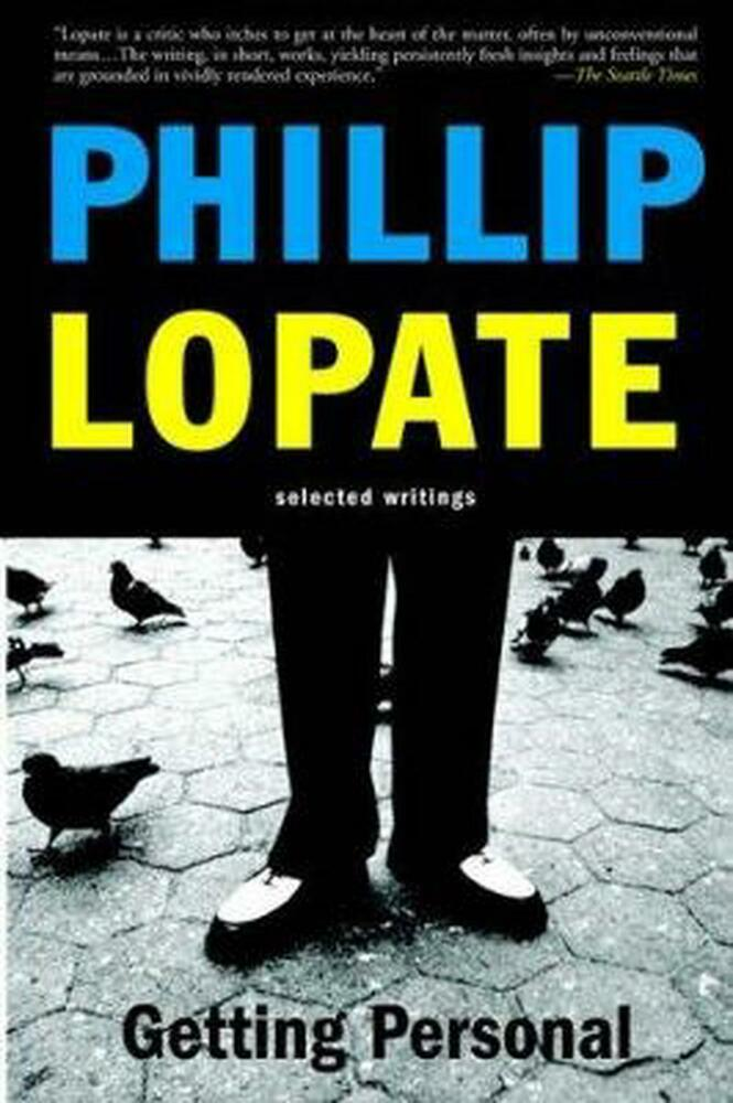 lopate essays The art of the personal essay by phillip lopate, 9780385423397, available at book depository with free delivery worldwide.