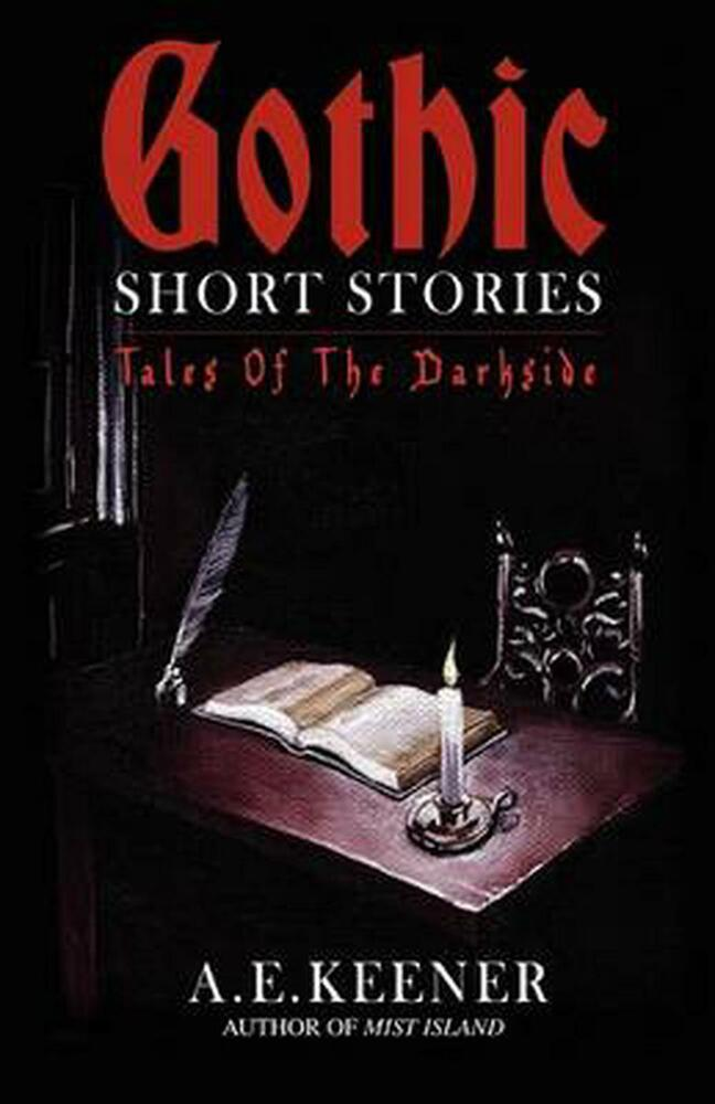 gothic short stories by students Southern gothic unit lori bush  southern gothic stories that threaten, and usually do, erupt in violent ways  students should be prepared for a short quiz on.