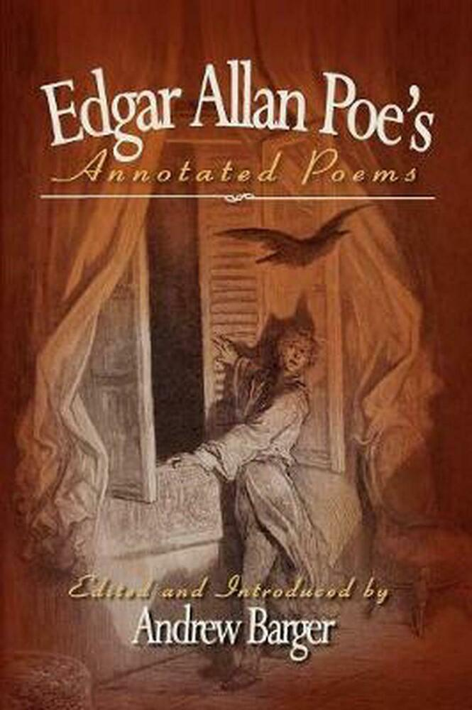 edgar allan poe poetry book revision Best known now as a fiction writer, edgar allan poe's poetic works were popular at the time of writing born in 1809, poe was orphaned in early childhood he became a.
