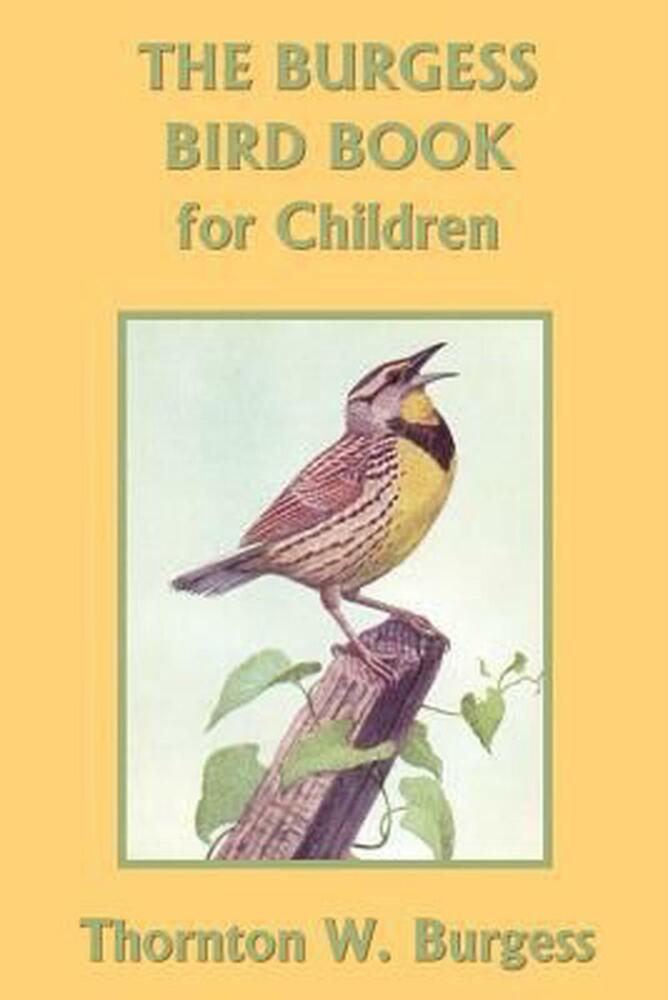 NEW The Burgess Bird Book For Children By Thornton W Burgess Paperback Book En 1599151707