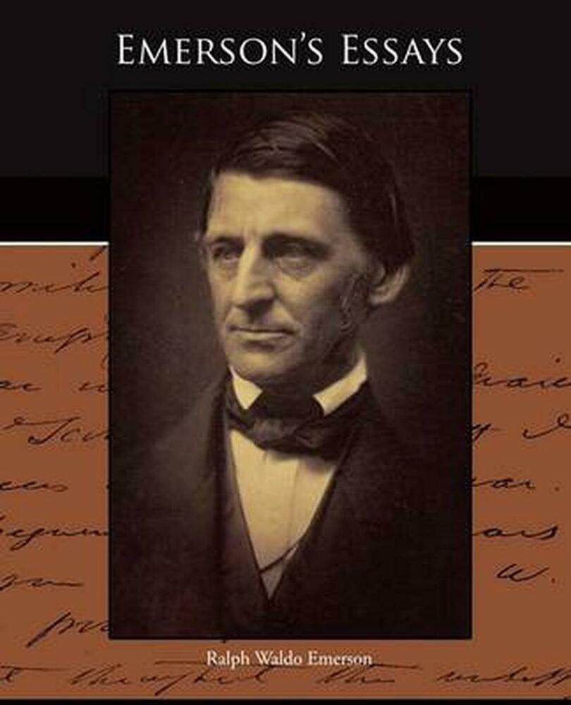 essays of ralph waldo emerson How long is a phd dissertation ralph waldo emerson essays homework help medieval baghdad stanford cs phd thesis.