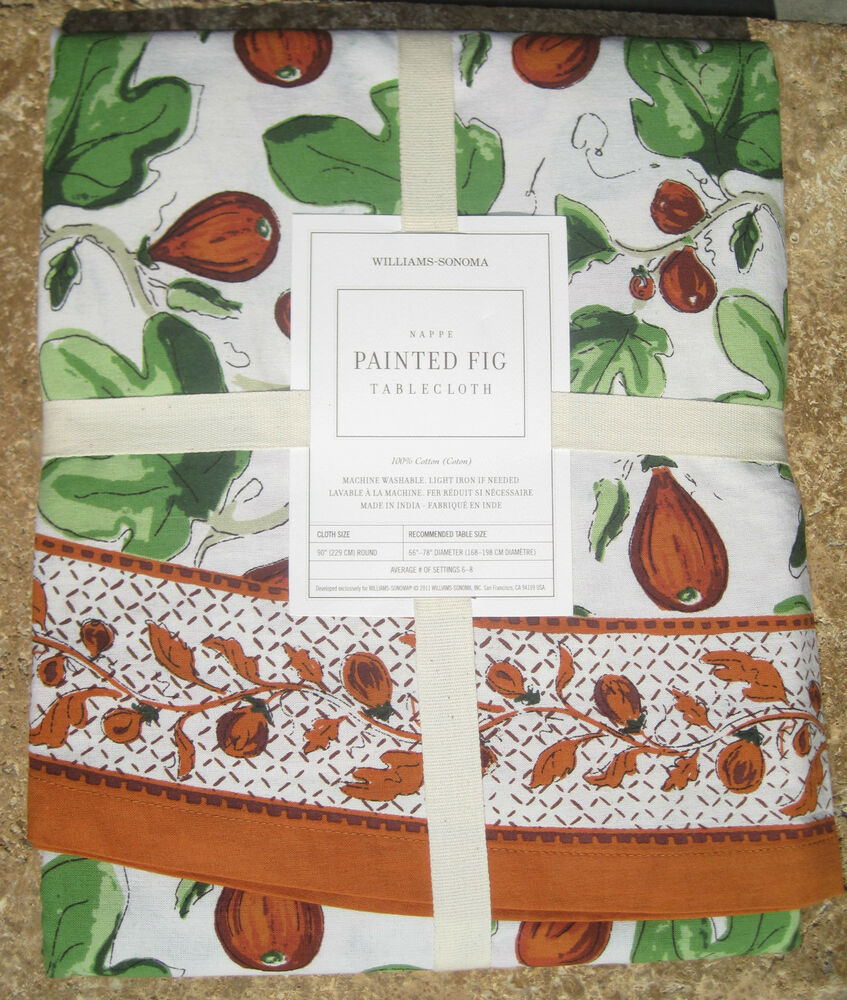 Williams Sonoma Painted Fig Tablecloth Variety Of Sizes