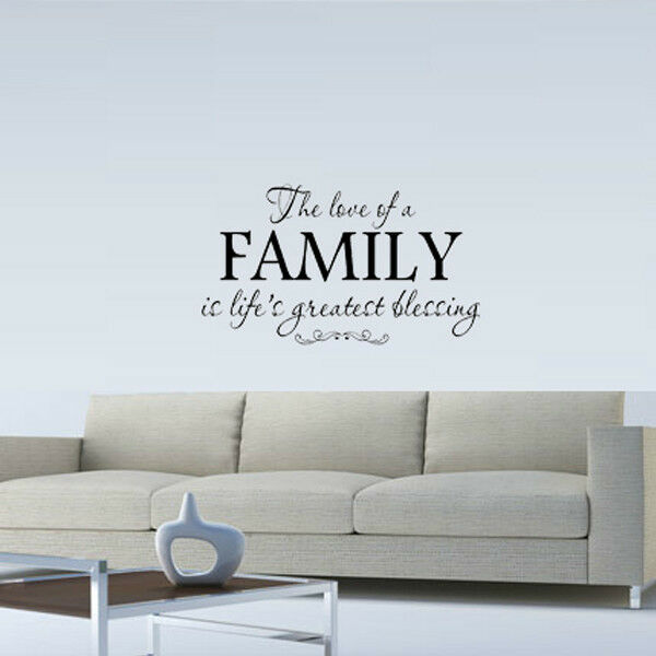 Love Of A Family Is Life S Greatest Blessing Wall Quote